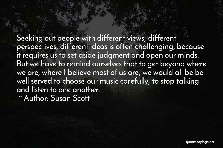 Challenging Ourselves Quotes By Susan Scott