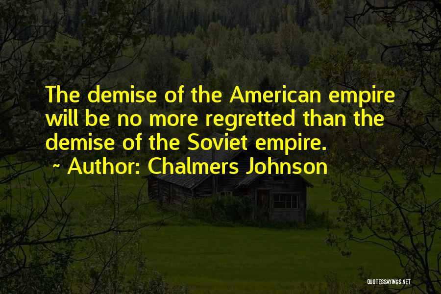 Chalmers Johnson Quotes 1479032