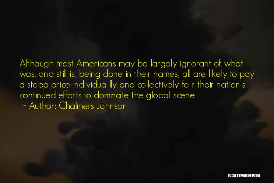 Chalmers Johnson Quotes 1768492