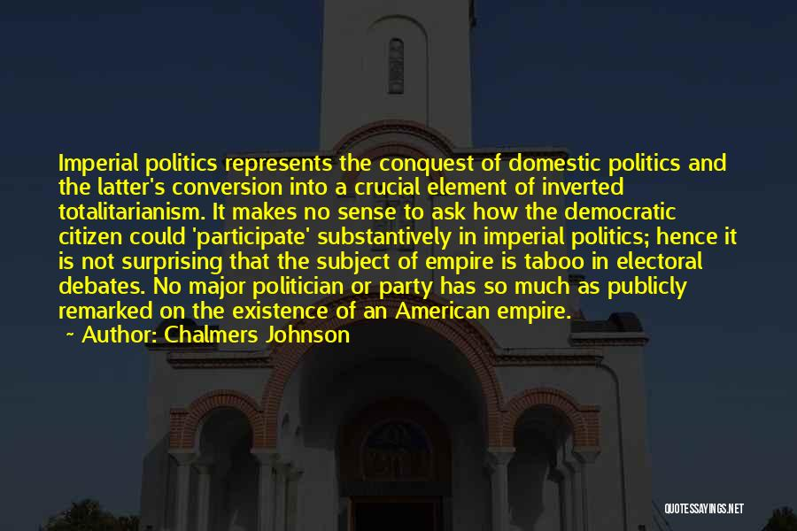 Chalmers Johnson Quotes 1948588