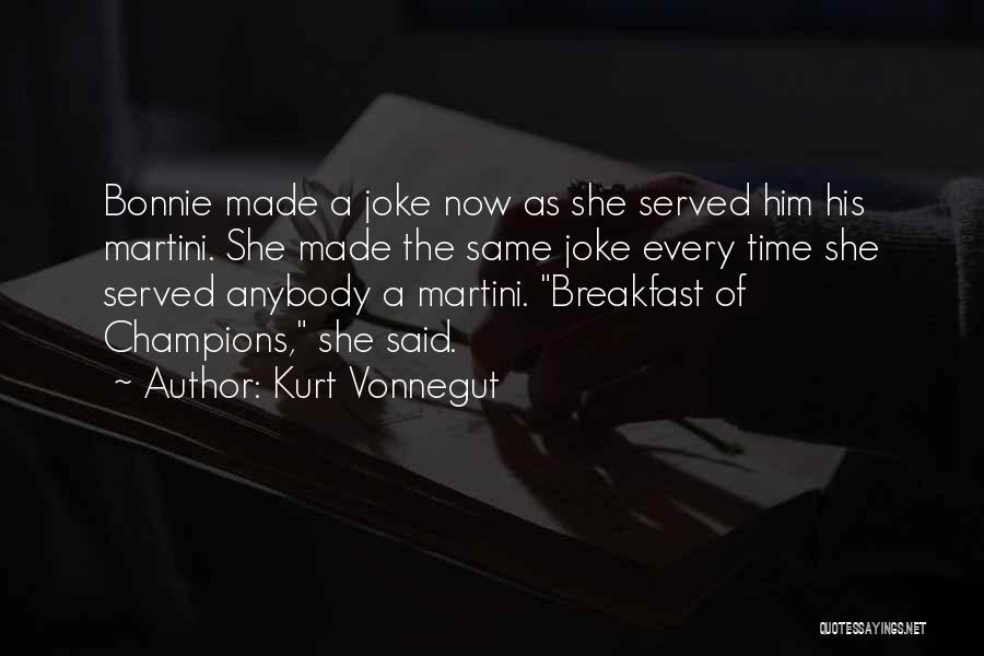Champions Are Made Quotes By Kurt Vonnegut
