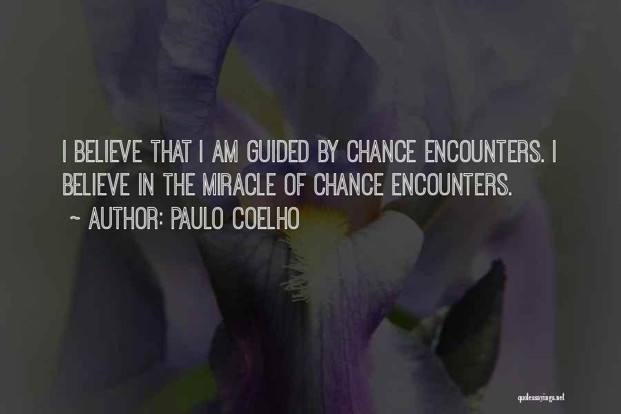 Chance Encounters Quotes By Paulo Coelho