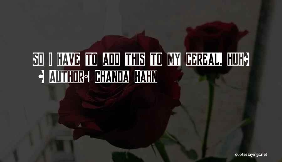 Chanda Hahn Quotes 748294