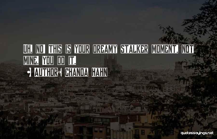 Chanda Hahn Quotes 996178
