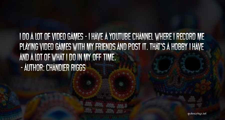 Chandler Riggs Quotes 1895590