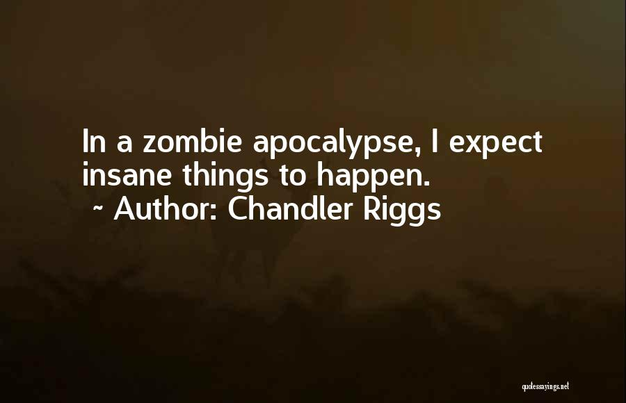 Chandler Riggs Quotes 206934