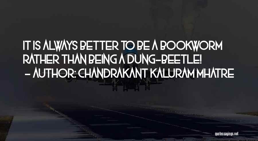 Chandrakant Kaluram Mhatre Quotes 2053344
