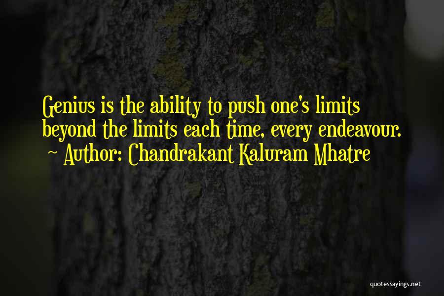 Chandrakant Kaluram Mhatre Quotes 292753