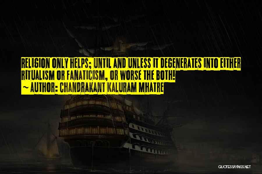 Chandrakant Kaluram Mhatre Quotes 371803