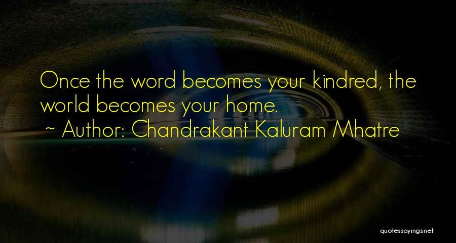 Chandrakant Kaluram Mhatre Quotes 450677