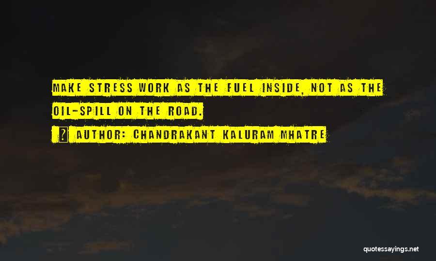 Chandrakant Kaluram Mhatre Quotes 479855