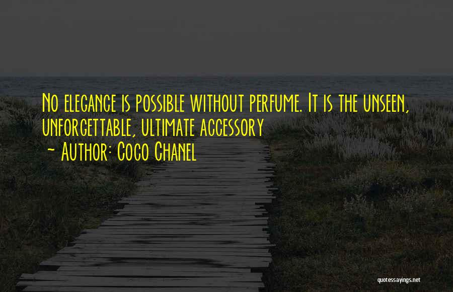 Chanel Accessories Quotes By Coco Chanel