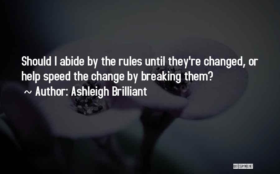 Change And Breaking Up Quotes By Ashleigh Brilliant