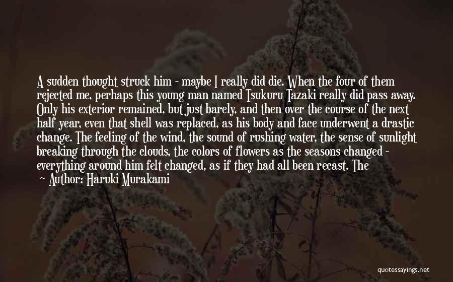 Change And Breaking Up Quotes By Haruki Murakami