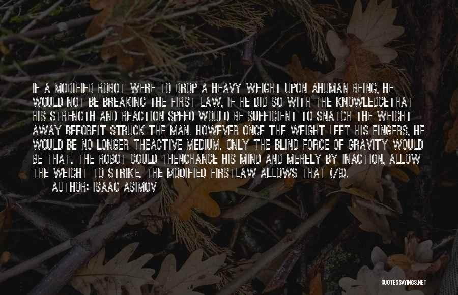Change And Breaking Up Quotes By Isaac Asimov