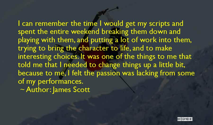 Change And Breaking Up Quotes By James Scott