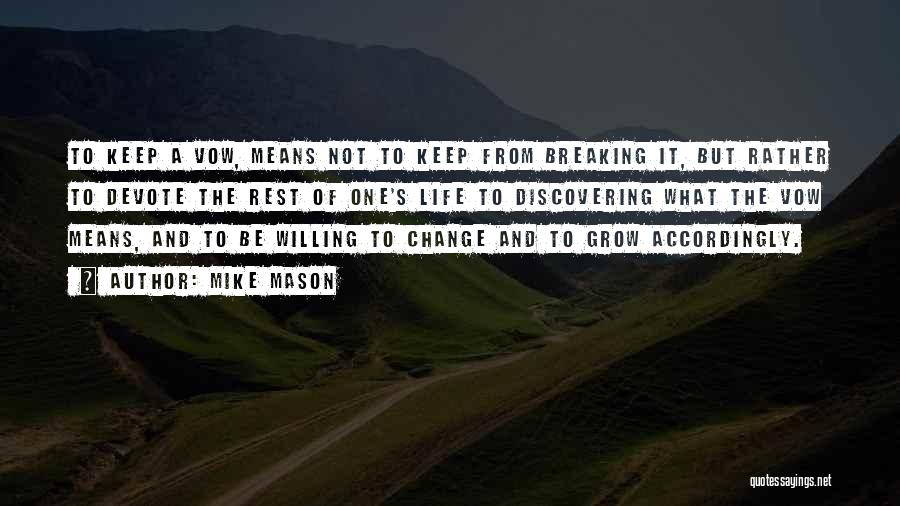 Change And Breaking Up Quotes By Mike Mason