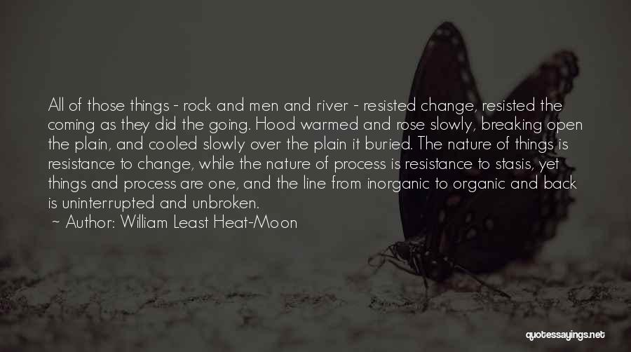 Change And Breaking Up Quotes By William Least Heat-Moon