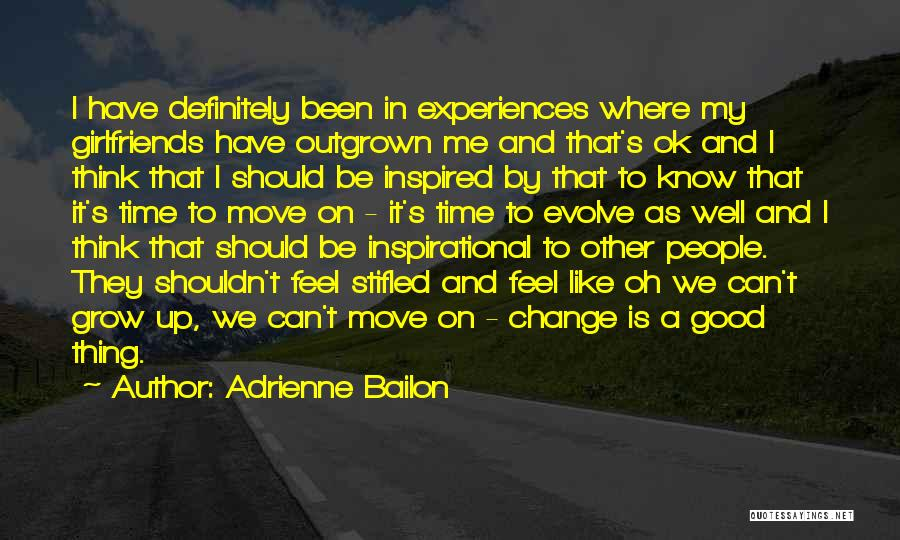 Change And Growing Up Quotes By Adrienne Bailon