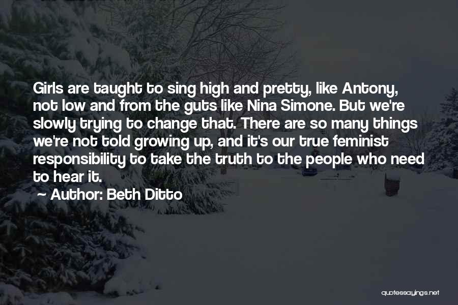 Change And Growing Up Quotes By Beth Ditto
