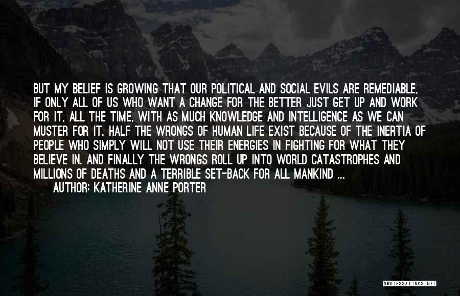 Change And Growing Up Quotes By Katherine Anne Porter