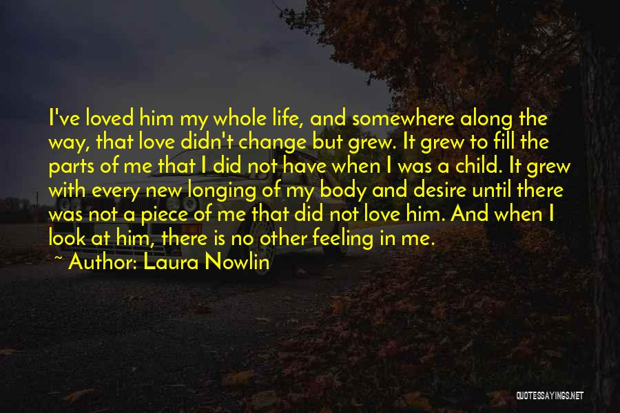 Change And Growing Up Quotes By Laura Nowlin