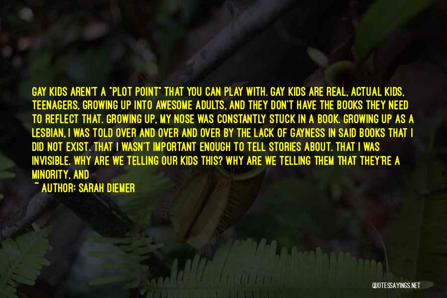 Change And Growing Up Quotes By Sarah Diemer