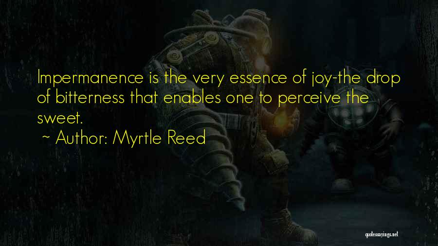 Change And Impermanence Quotes By Myrtle Reed