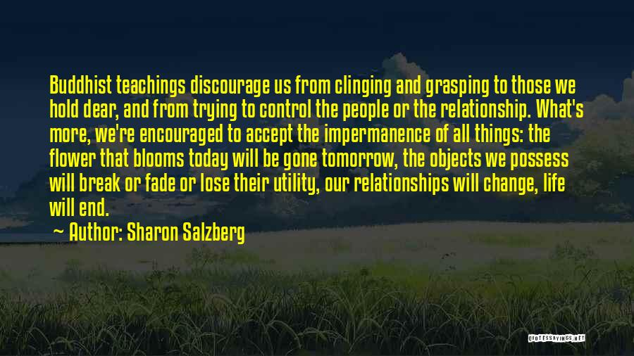 Change And Impermanence Quotes By Sharon Salzberg