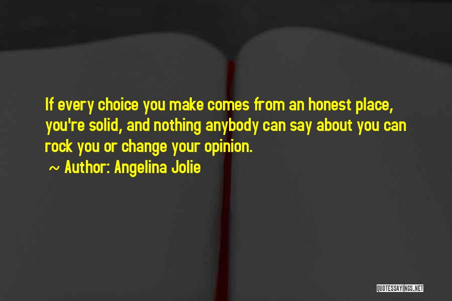 Change Anybody Quotes By Angelina Jolie