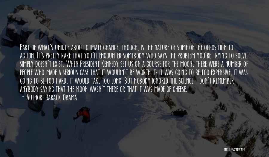 Change Anybody Quotes By Barack Obama