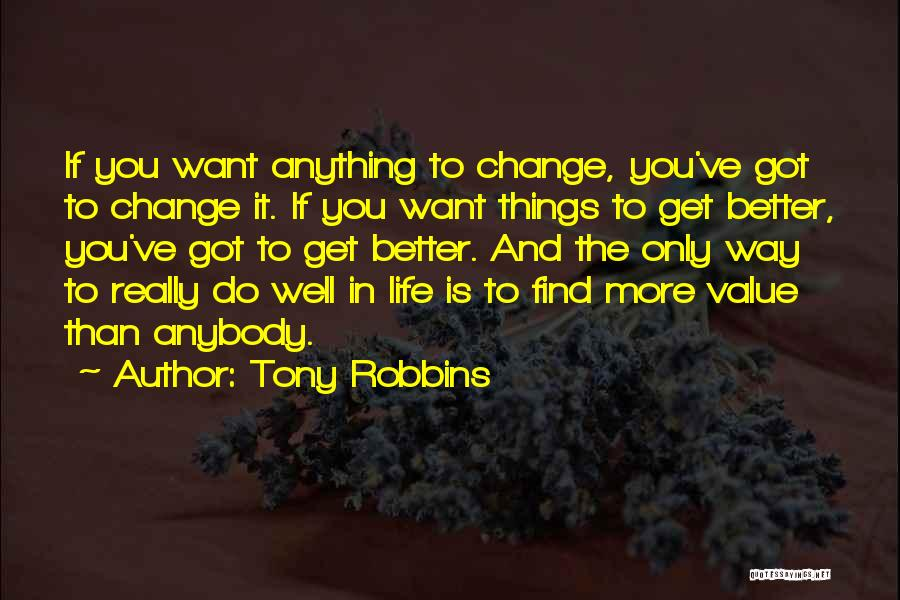 Change Anybody Quotes By Tony Robbins