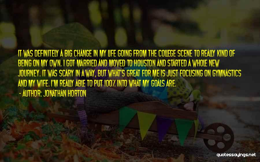 Change Being Scary Quotes By Jonathan Horton
