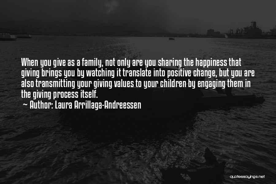 Change Brings Happiness Quotes By Laura Arrillaga-Andreessen