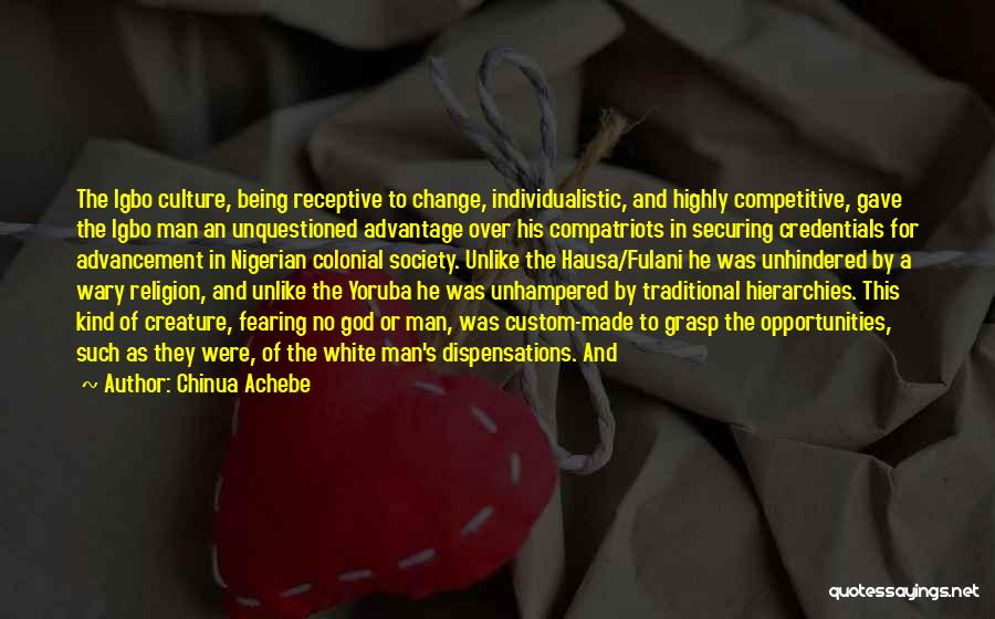 Change For God Quotes By Chinua Achebe