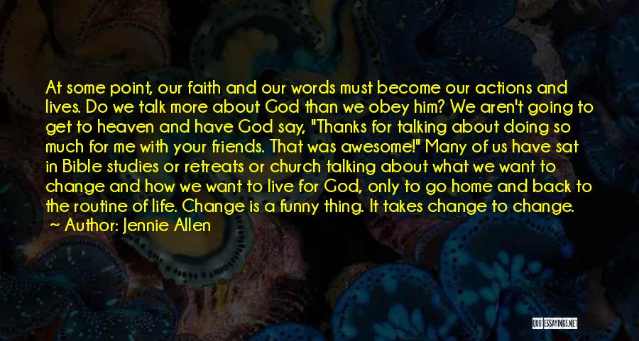 Change For God Quotes By Jennie Allen
