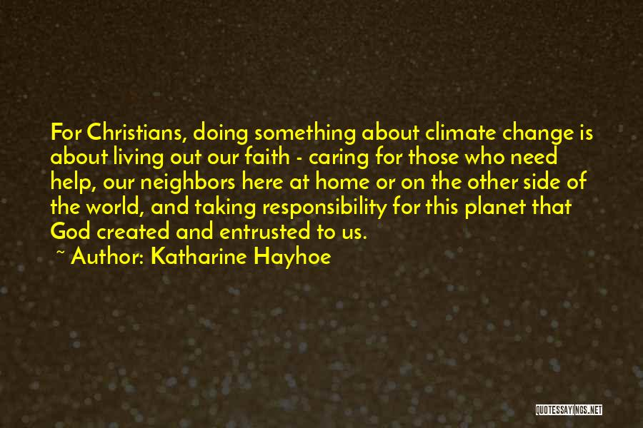 Change For God Quotes By Katharine Hayhoe