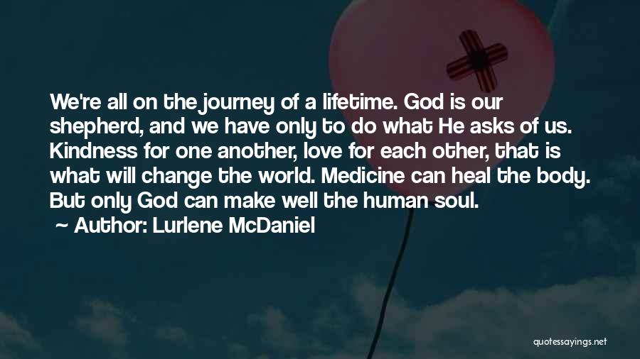 Change For God Quotes By Lurlene McDaniel