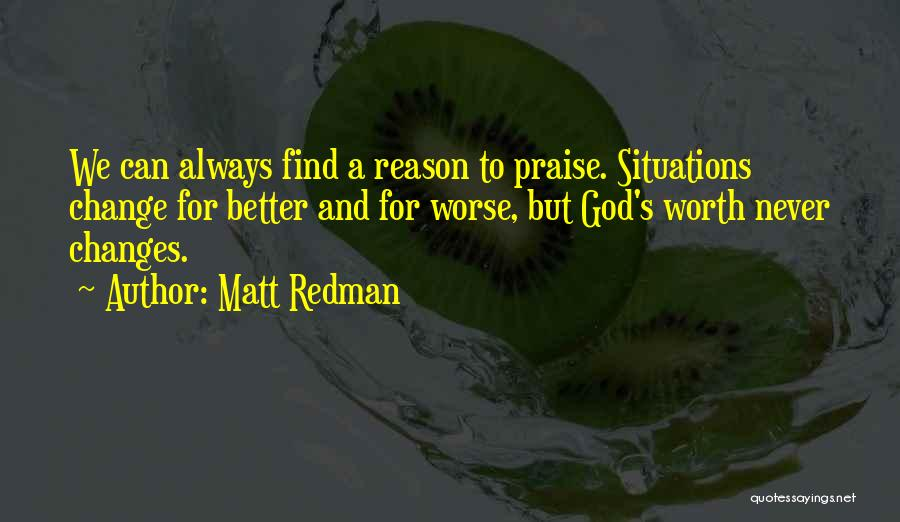 Change For God Quotes By Matt Redman