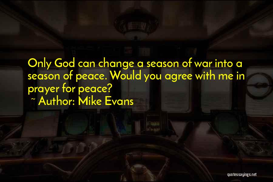 Change For God Quotes By Mike Evans