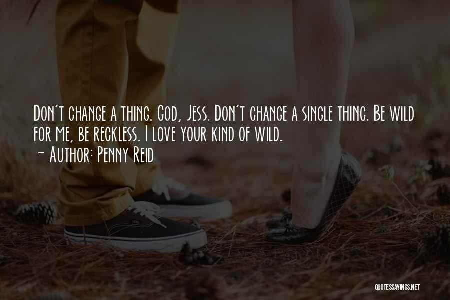 Change For God Quotes By Penny Reid