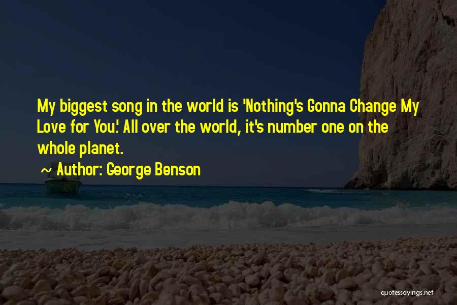 Change Gonna Come Quotes By George Benson