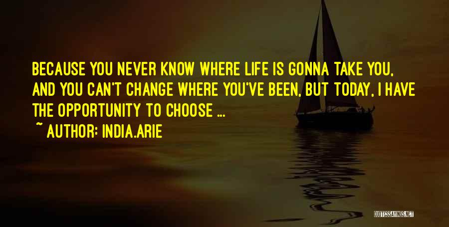 Change Gonna Come Quotes By India.Arie