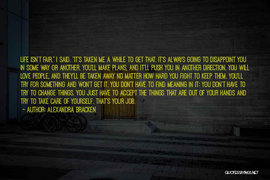 Change In Life Direction Quotes By Alexandra Bracken