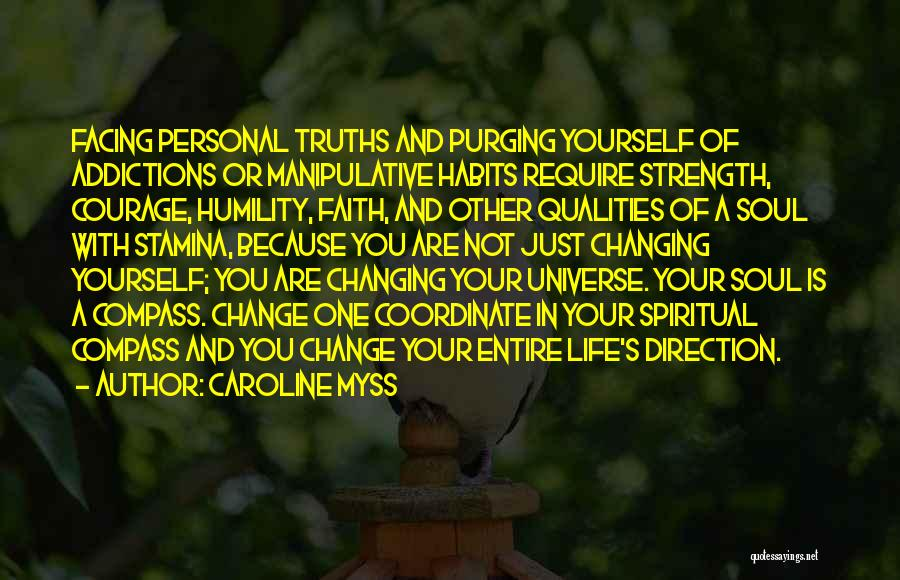 Change In Life Direction Quotes By Caroline Myss