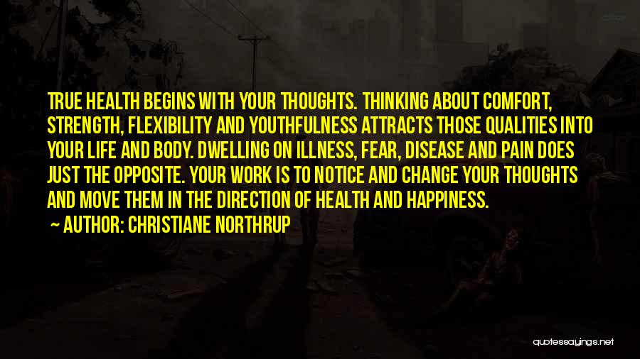 Change In Life Direction Quotes By Christiane Northrup