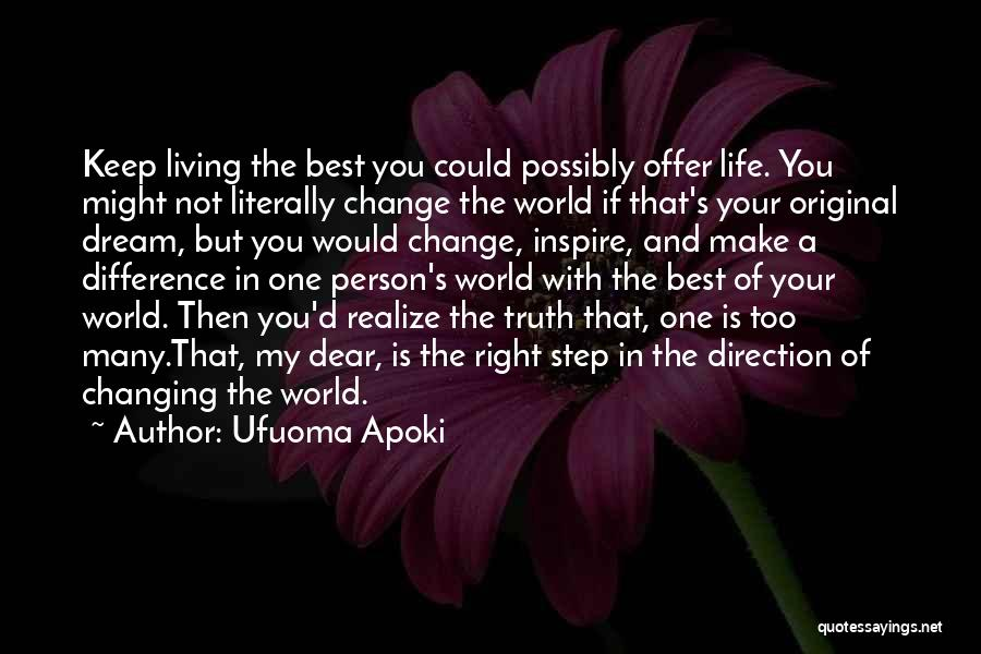 Change In Life Direction Quotes By Ufuoma Apoki
