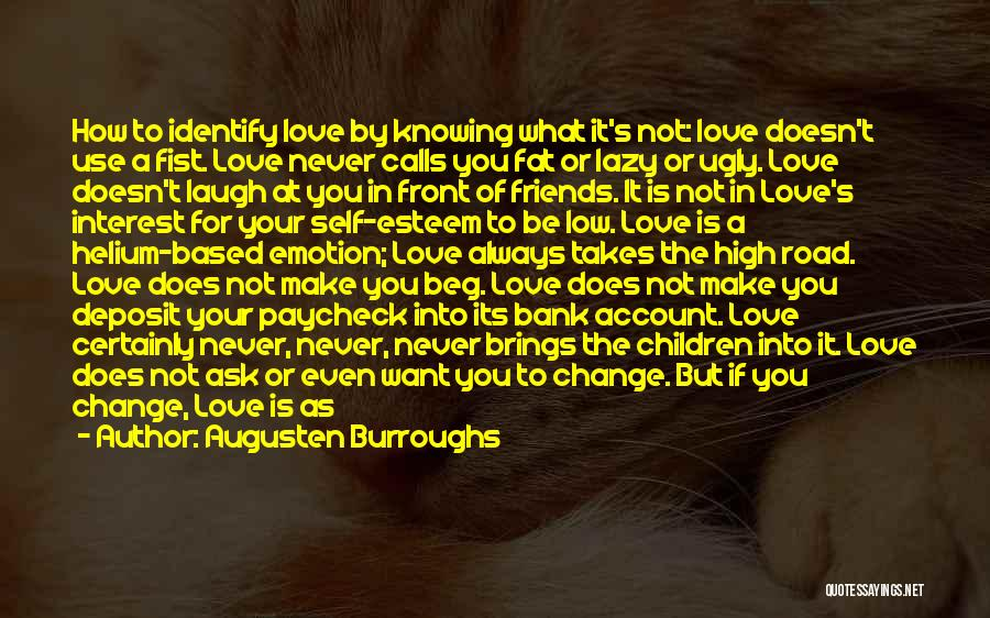 Change In Love Quotes By Augusten Burroughs