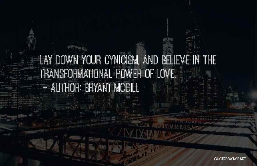 Change In Love Quotes By Bryant McGill