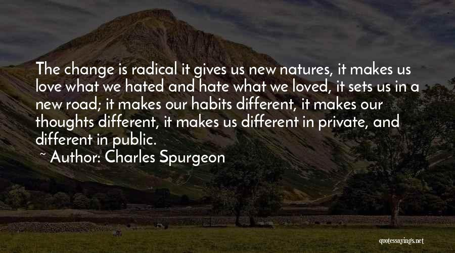 Change In Love Quotes By Charles Spurgeon
